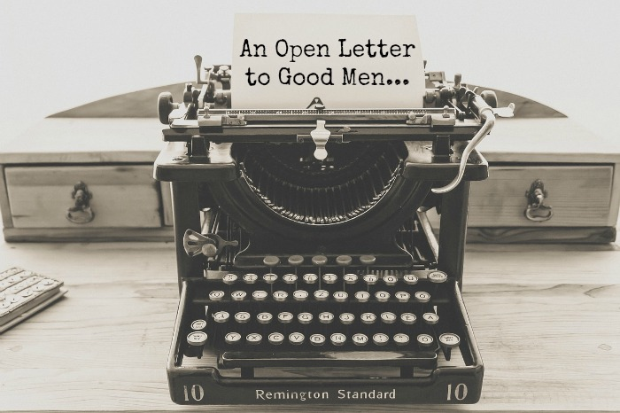open letter to good men